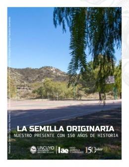 REVISTA SEMILLA ORIGINARIA - Nuestro Presente Con 150 Años de Historia